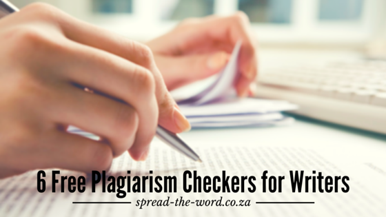 6 Free Plagiarism Checkers for Writers