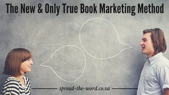 The New & Only True Book Marketing Method