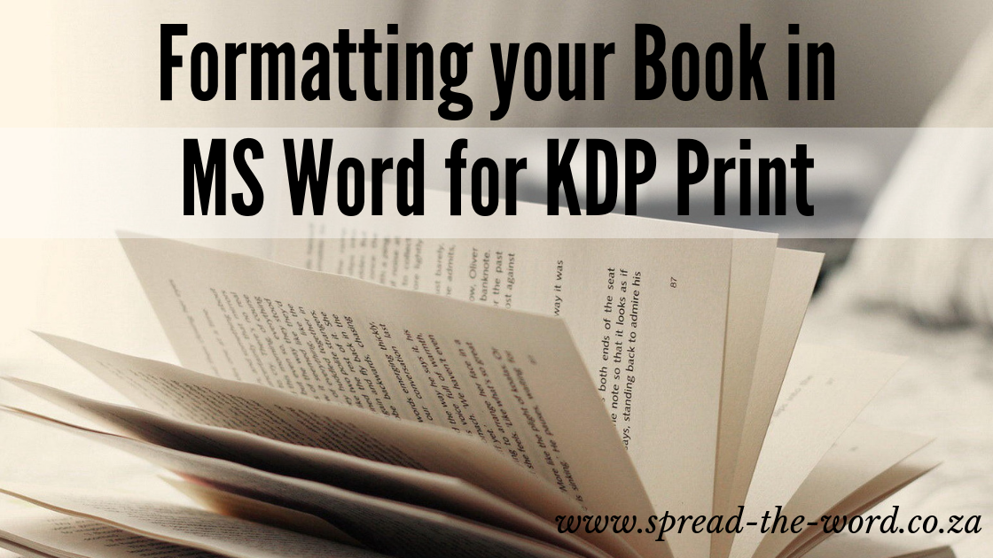 Formatting Your Print Book in MS Word for KDP Print - Spread